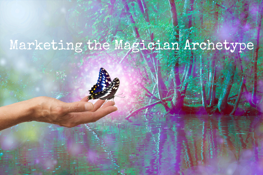 Marketing the Magician Archetype